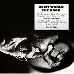 QUIET WORLD - The Road (Remastered & Expanded Edition)