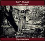 TRAVIS THEO - Transgression