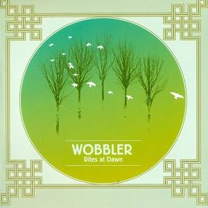 WOBBLER - Rites At Dawn
