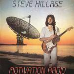 HILLAGE STEVE - Motivation Radio