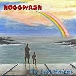 HOGGWASH - The Last Horizon (with bonus tracks)