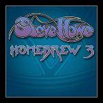 HOWE STEVE - Homebrew 3