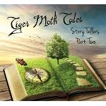 TIGER MOTH TALES - Story Tellers - Part Two
