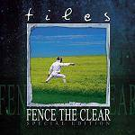 TILES - Fence The Clear (special edition)