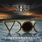 TOUCHSTONE - Oceans Of Time