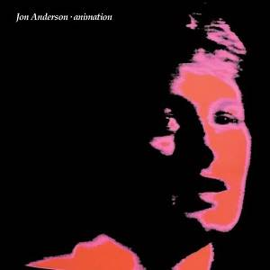 ANDERSON JON - Animation (Remastered & Expanded Digipak Edition)