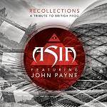 ASIA (Featuring John Payne) - Recollections: A Tribute To British Prog