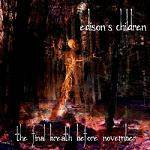 EDISON'S CHILDREN - The Final Breath Before November