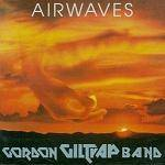 GILTRAP GORDON - Airwaves - Remastered and Expanded Edition