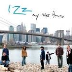IZZ - My River Flows