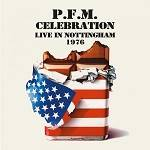 PFM - Celebration - Live In Nottingham 1976 (2 CD Remastered Edition)
