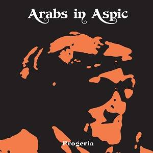 ARABS IN ASPIC - Progeria