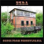 EZRA - Songs From Pennsylvania