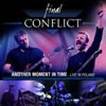 FINAL CONFLICT - Another Moment In Time - Live In Poland (CD digipak)