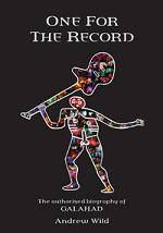 GALAHAD - One For The Record - The Authorised Biography (+ Video Archive DVD)