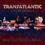 TRANSATLANTIC - Live In America (double)